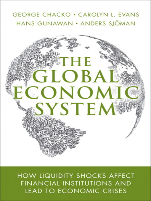 The Global Economic System (eBook): The Creative Person&#39;s Do-It-Yourself Guide to Insight, Survival, and Artistic Fulfillment
